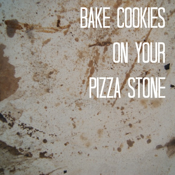 bake cookies on your pizza stone